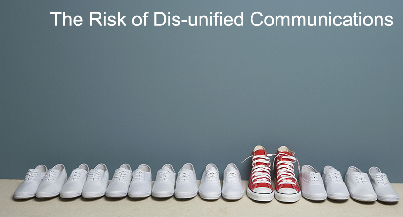 The Risk of Dis-unified Communications
